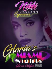 A Tribute to Gloria Estefan: The Nikki Torres Experience