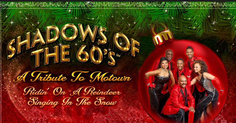 Shadows of The 60s : A Holiday Tribute to Motown