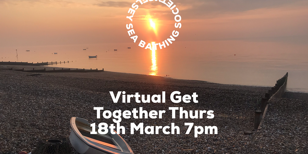 Selsey Sea Bathing Virtual Get Together No. 3 via Zoom