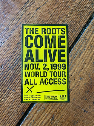 1999 The Roots Come Alive Sticker