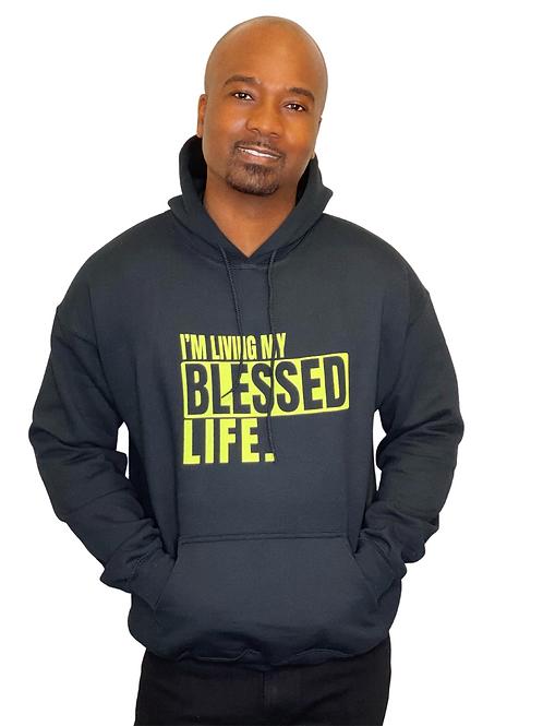 """I'm Living My Blessed Life"" Black Unisex Hoodie"