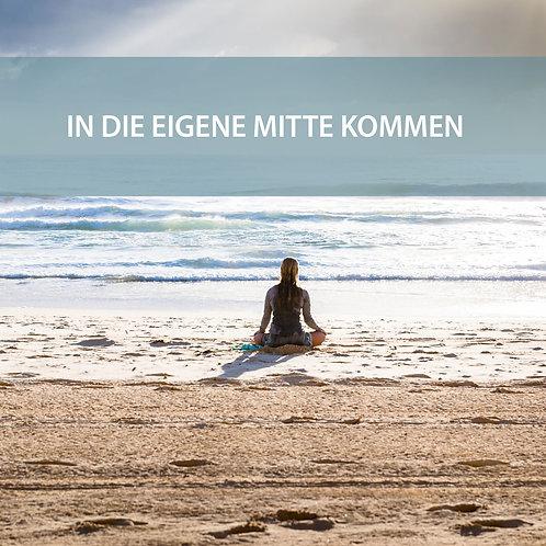 Meditation - In die eigene Mitte kommen - Schwitzerdütsch