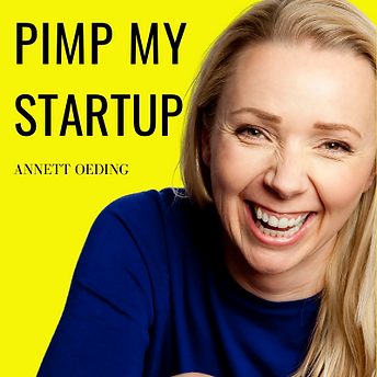 Pimp My Startup Podcast Annett Oeding