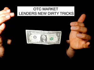 The New Type of Convertible Note Transaction on the OTC Markets – a Dirty Trick?