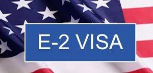 Coming to America - The E-2 Visa