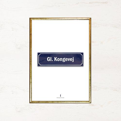 Gl. Kongevej - Plakat med gadenavn