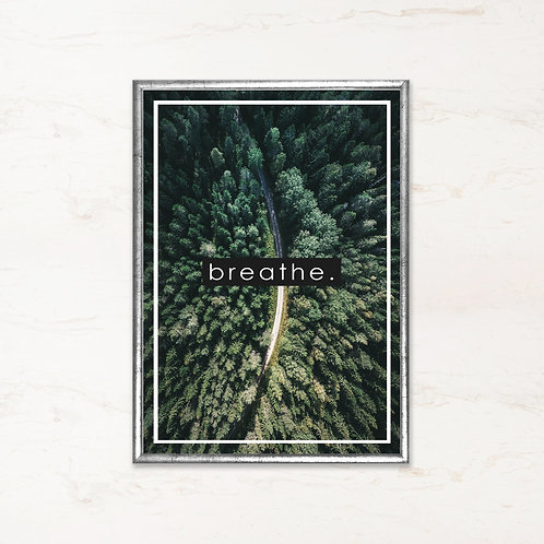 Breathe. - Citatplakat