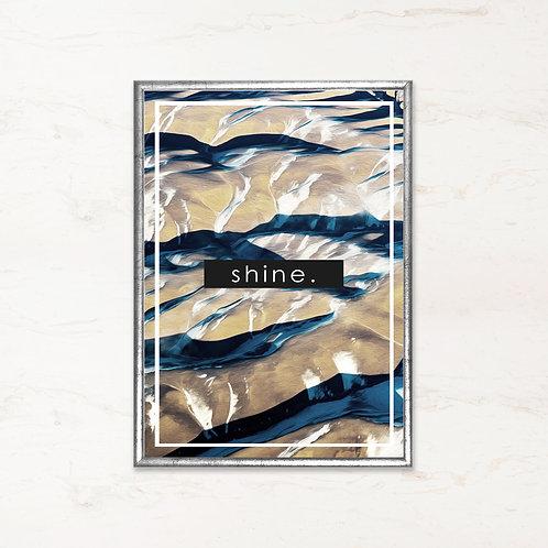 Shine. - Citatplakat