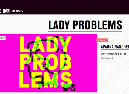 30 Days of FIERCE, Day 5; Podcast - Lady Problems