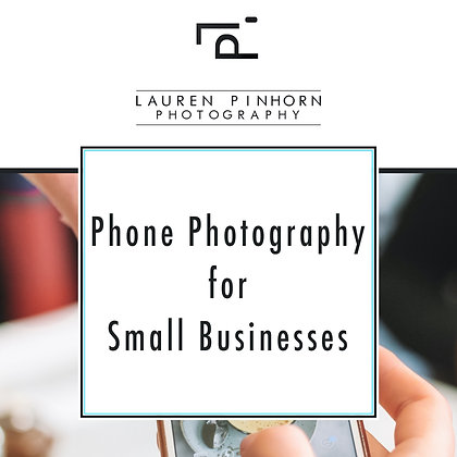 Phone Photography for Small Businesses by Lauren Pinhorn Photography workbook front page