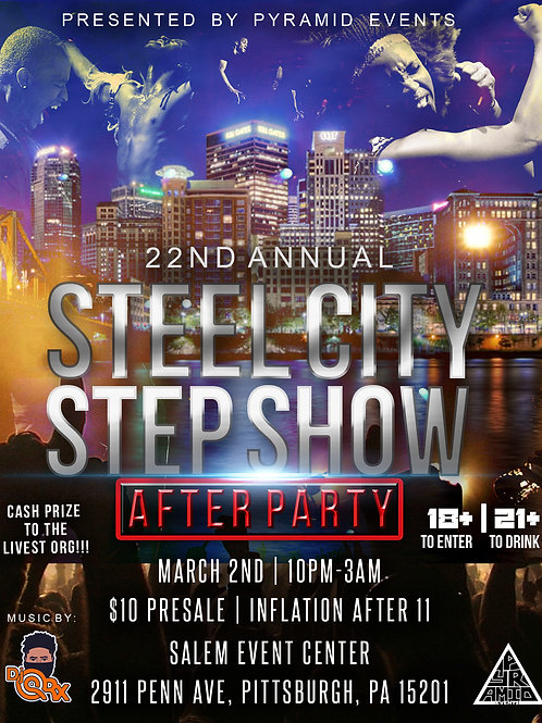 Steel City Step Show(AFTERPARTY)
