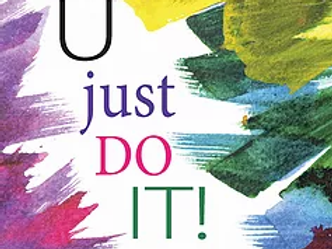 U just DO IT!