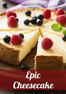 Epic Cheesecake Recipe