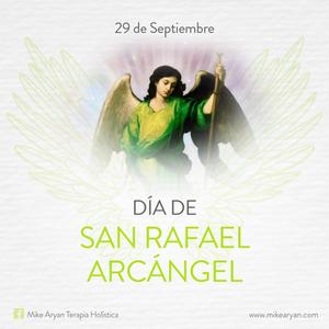 El día del Arcángel Rafael