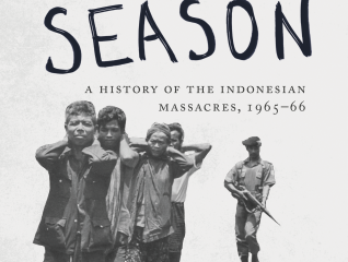 [Book Review] The Killing Season: A History of the Indonesian Massacres, 1965-66, by Geoffrey Robins