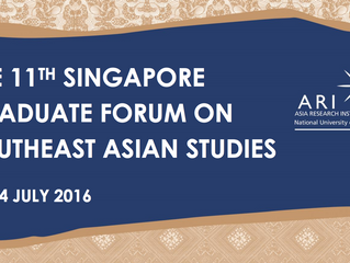 [Conference] THE 11TH SINGAPORE GRADUATE FORUM ON SOUTHEAST ASIAN STUDIES
