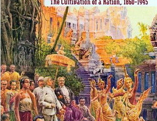 Reading Response to Cambodge: The Cultivation of a Nation, 1860-1945, by Penny Edwards