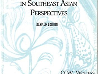 Reading response to History, Culture, and Region in Southeast Asian Perspectives by Wolters