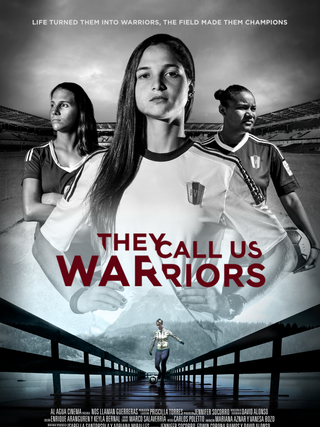 They Call Us Warriors