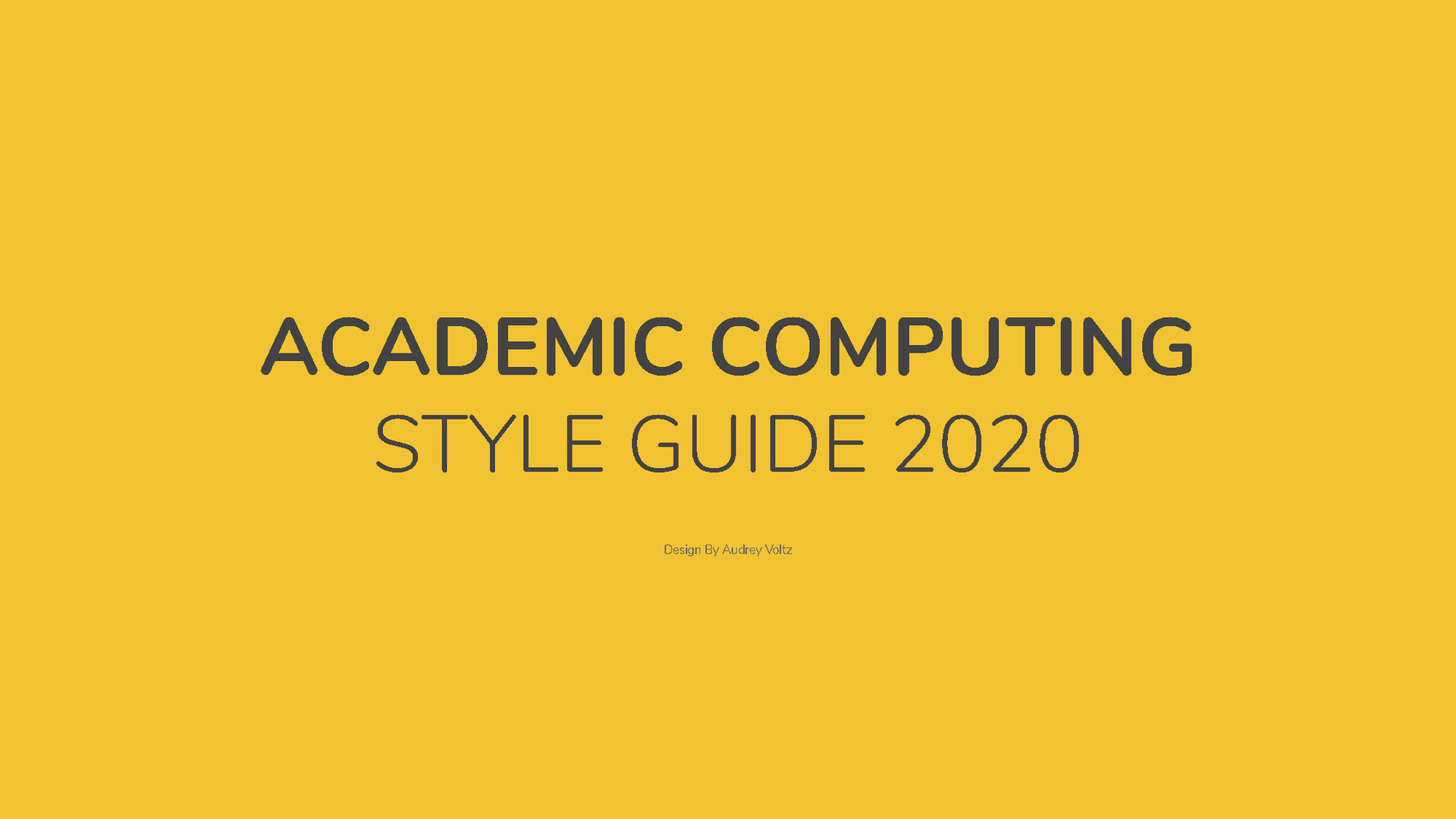 ACADEMIC COMPUTING STYLE GUIDE