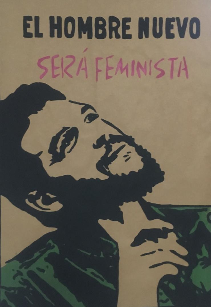 El hombre nuevo sera feminista