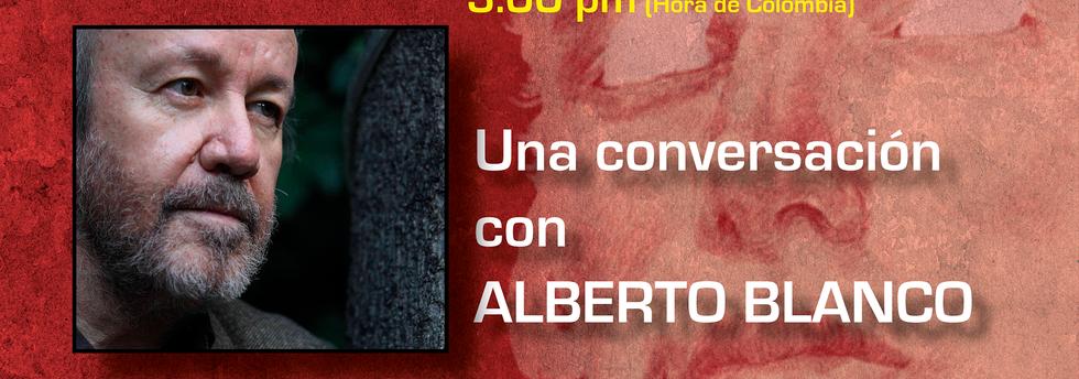 Conversación_Alberto_Blanco_29_de_agos