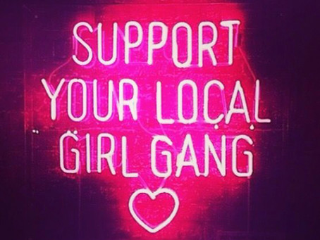 Support Your Local Girl Tribe Gang