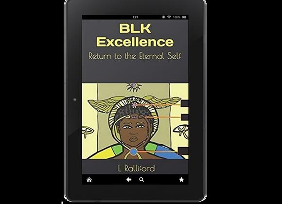 BLK Excellece - Return to the Eternal Self (E Book)