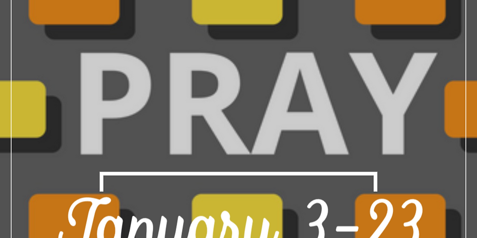 21 Days of Prayer and w