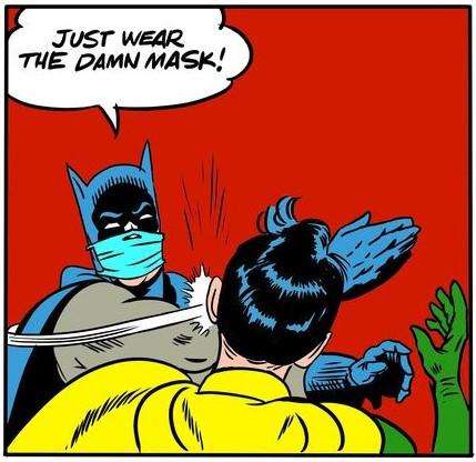 wear a mask batman.jpg