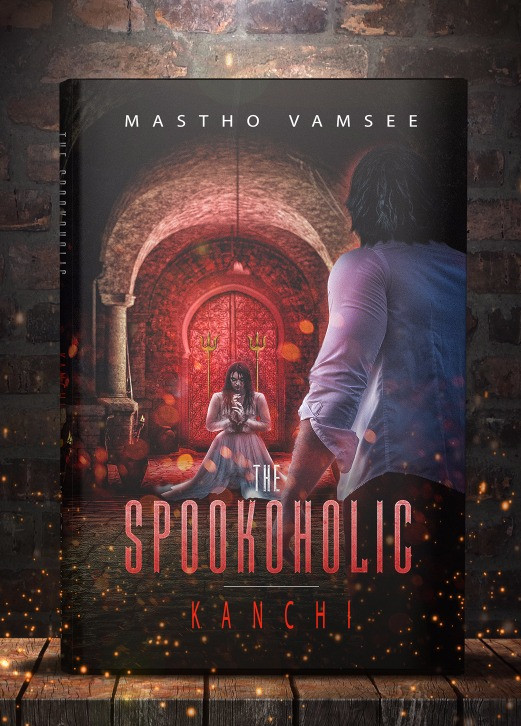 The Spookoholic: Kanchi by Mastho Vamsee