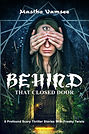 BEHIND THAT CLOSED DOOR by Mastho Vamsee