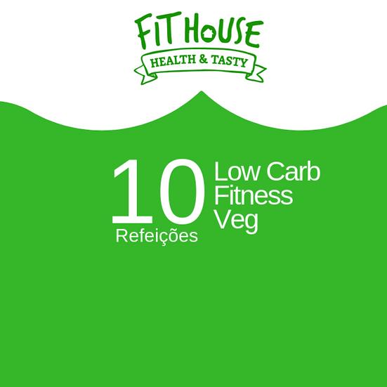 Low carb / Fitness / Veg - 10 refeições