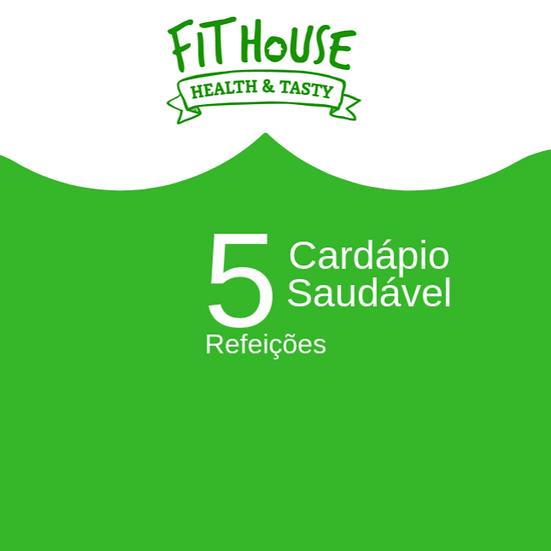 Cardápio Saudável - 5 refeições
