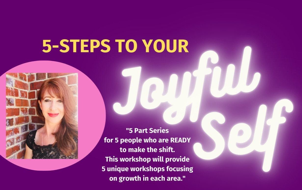 5-Steps to Your Joyful Self