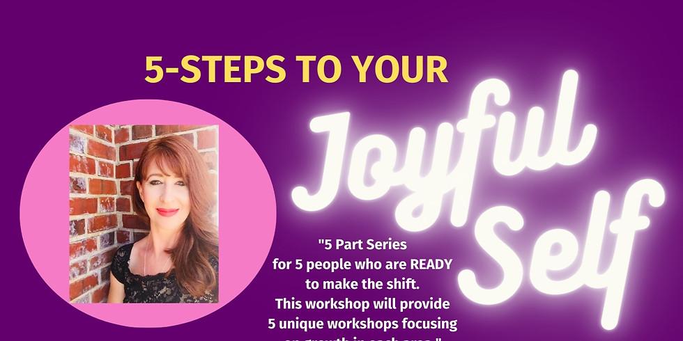 5 Steps To Your Joyful Self