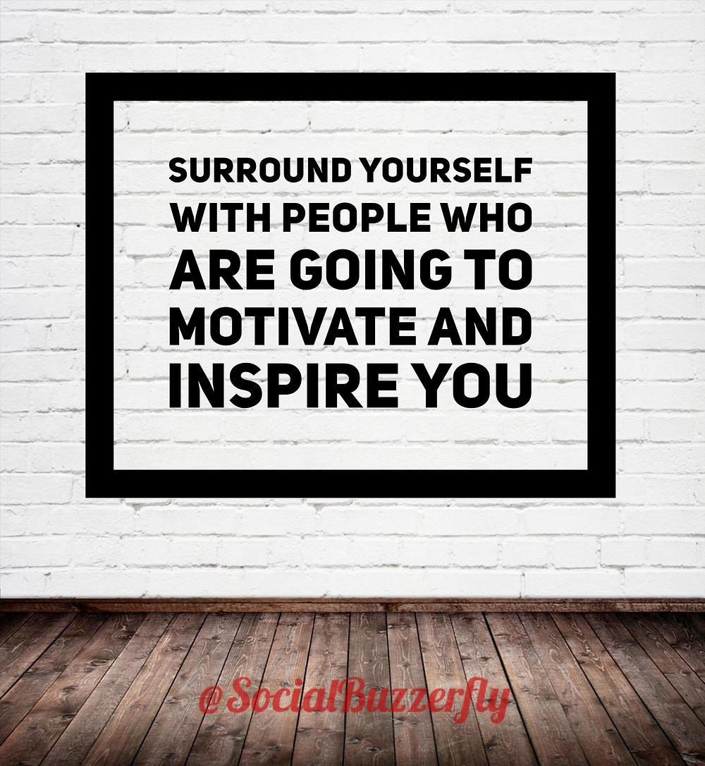 motivate, inspire