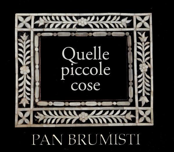 Pan Brumisti-Quelle piccole cose (2008, Club Tenco)