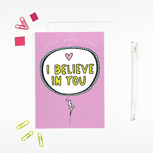 I Believe In You Affirmation Card