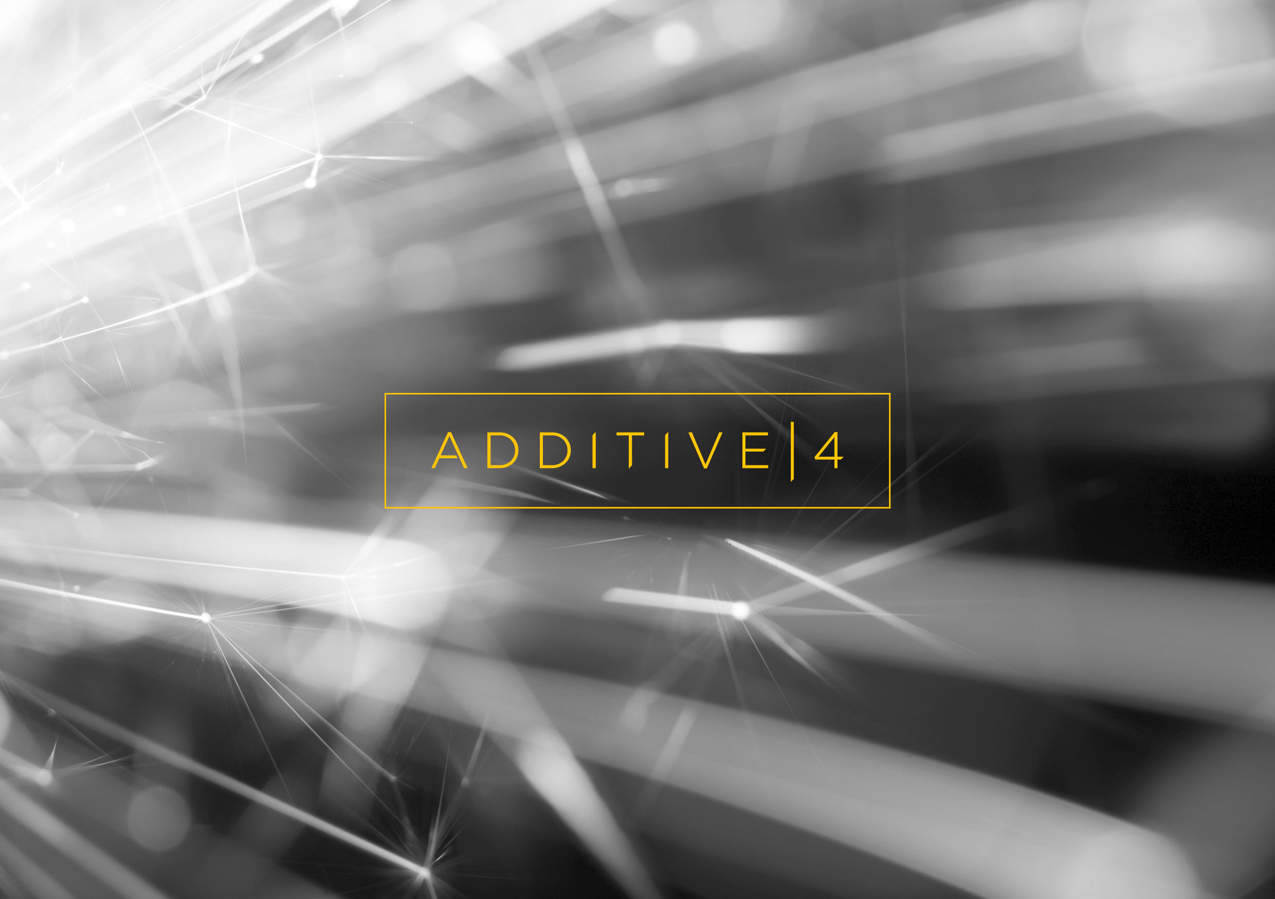 Additive4 | Additive Manufacturing