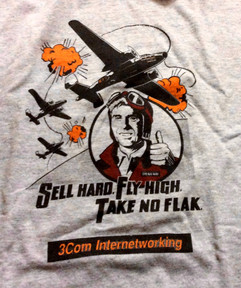 Sell Hard, Fly High, Take No Flak Tee circa 1990