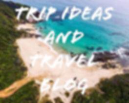 Trip ideas.jpg