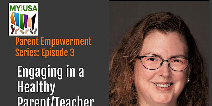 Engaging in a Healthy Parent/Teacher Relationship