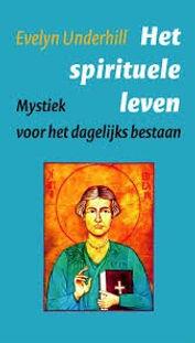 6  Evelyn Underhill Het spirituele leven