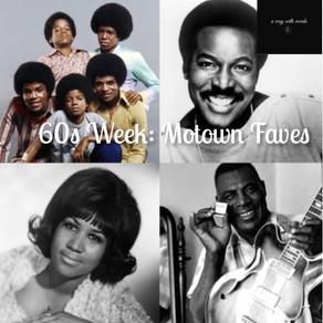 60s Week: Motown Faves