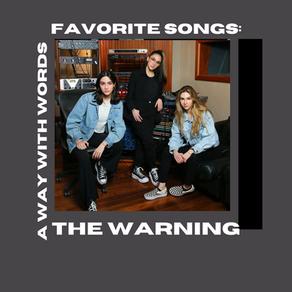 The Warning: Favorite Songs