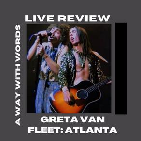 Greta Van Fleet: LIVE In Atlanta