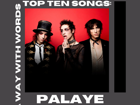 Palaye Royale: Top Ten Songs