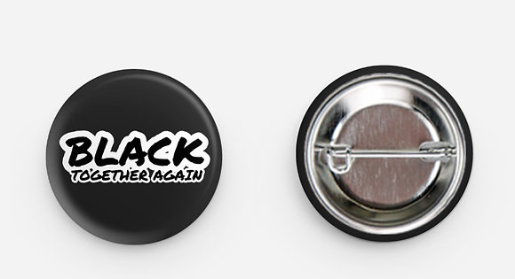 Black Together Again Button