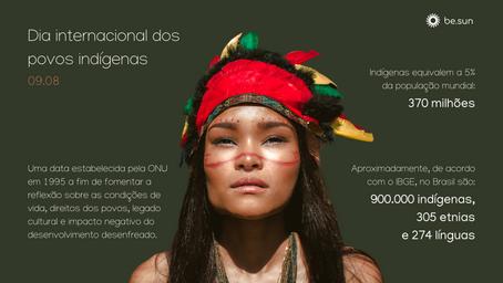 DIA INTERNACIONAL DOS POVOS INDÍGENAS - 09/08